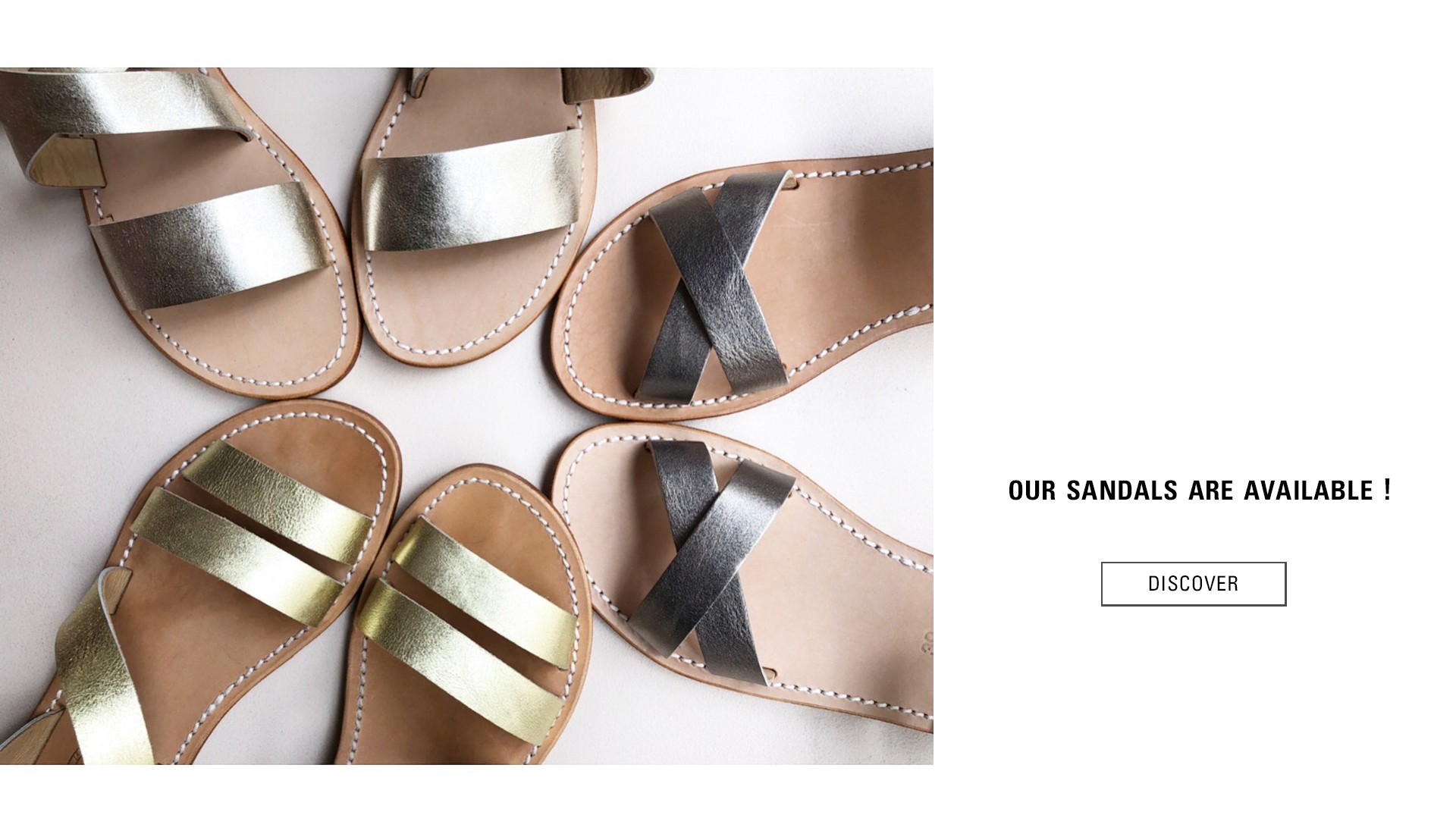 Our sandals are available !